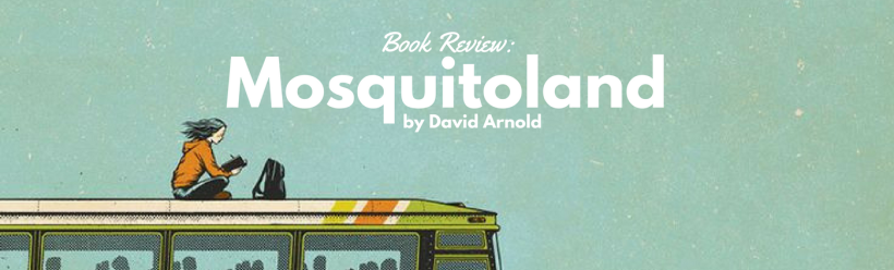 Book Review: Mosquitoland by David Arnold