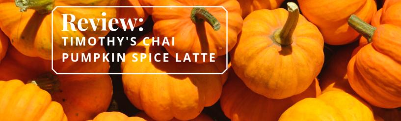 review: timothy chai pumpkin spice latte